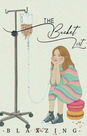 The Bucket List  by -Blaxzing-