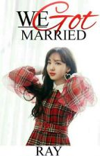 »COMPLETED« 우리 결혼 했어요 (We Got Married) - Nayeon x Reader [TWICE ff] by OfficialRay
