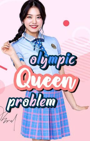 Olympic queen problem [END] Sohye by xolovefei
