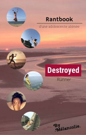 Rantbook - Destroyed Runner by destroyed_runner