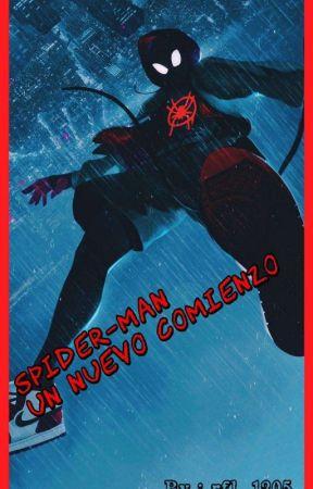Spider-Man : Un Nuevo Comienzo  by rfl_1205