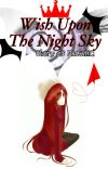 Wish Upon the Night Sky (Naruto Fanfic) cover