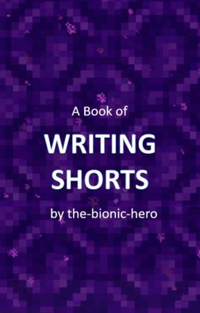 Writing Shorts by b1on1c-drop-trooper
