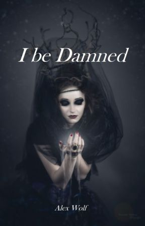 I be damned by AlexWolf_author