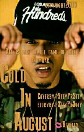 Cold In August (August Alsina) by P3ttyPr3tty