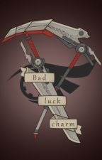 Bad Luck Charm (Avengers x reader) On hold by alexandradecker123