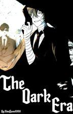 The Dark Era by ninasweet998