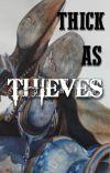 Thick As Thieves ~ {Arthur Morgan x reader} cover