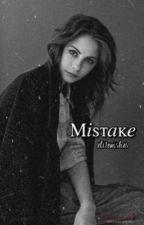 Mistake ∞ Legacies by Elitewishes