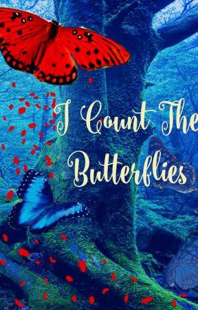 I Count the Butterflies (Open Novella 2019) by Clove_Thenardier