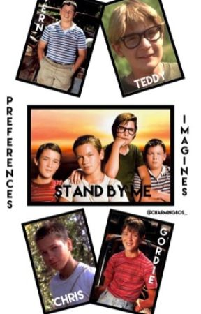 Bull True! ↠ Stand By Me (Imagines+Preferences) by Charming80s_