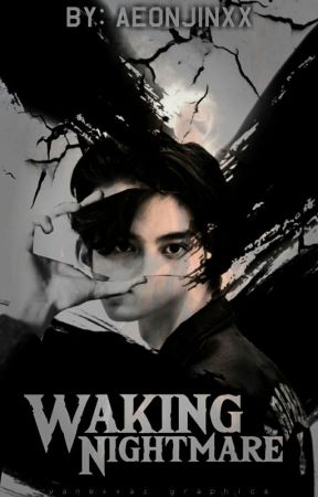 Waking Nightmare by Aeonjinxx