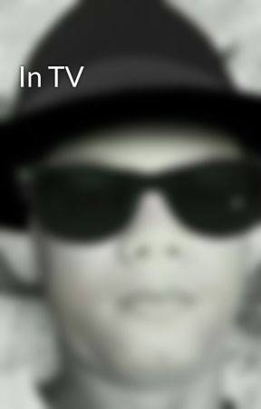 In TV by reyesblastique2
