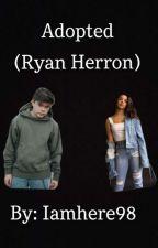 Adopted (Ryan Herron) by iamhere98