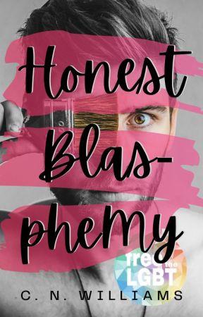 Honest Blasphemy ✔️ by _coffeewithhoney