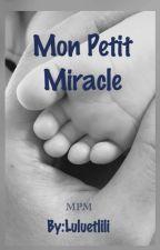 Mon Petit Miracle by Luluetlili