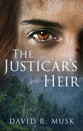 The Justicar's Heir (Aeonica #2) by DavidMusk
