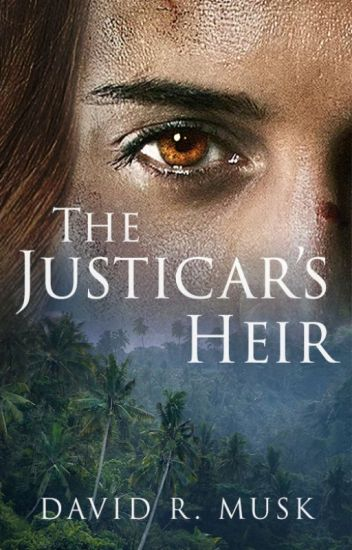 The Justicar's Heir (Aeonica #2)