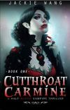 Cutthroat Carmine (Book 1)(COMPLETE) (Wattpad Featured Novel) cover