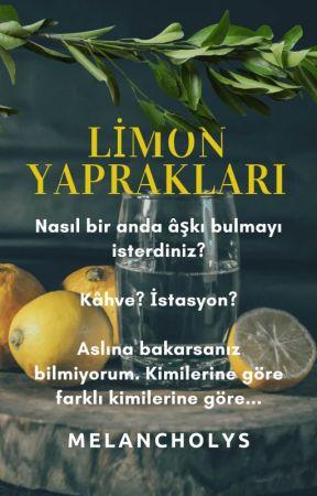 Limon Yaprakları by melancholys