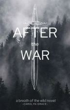 After the War by purple_raspberry123