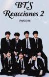BTS Reacciones Pt.2  cover