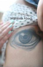 Manusia Abadi [SELESAI] by keren_hapuk