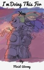 I'm Doing This For You~ Goggles x Rider by gor3_cl0wn