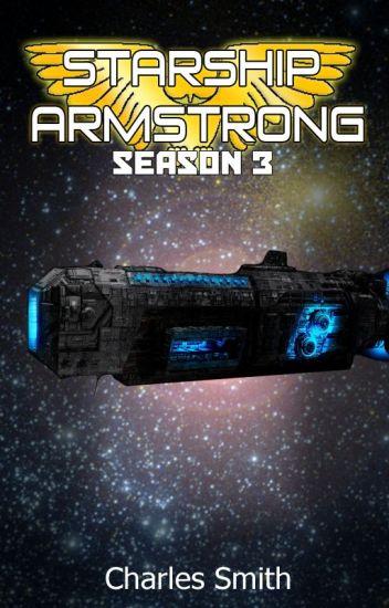 Starship Armstrong - Season 3