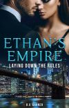 ETHAN'S EMPIRE - Laying Down the Rules- formerly PROTECTING OLIVIA cover