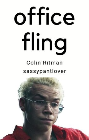 Office Fling (Colin Ritman x Reader) by sassypantlover