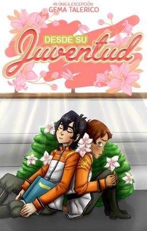 Desde Su Juventud by ByeTalerico