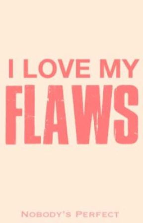 I LOVE MY FLAWS #ilovemyflaws by ilovemyflaws