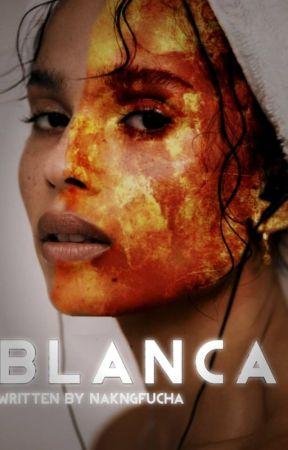 Blanca by NakNgFucha