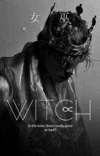 W I T C H by Wendy_Dani_Brian