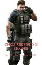Chris Redfield x Reader by DesirousFool316