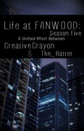 Life at FANWOOD:  Season Five by FANWOOD_LEGION