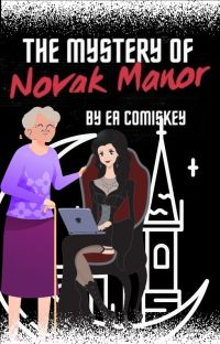 The Mystery of Novak Manor - An Eleanor and Lydia Mystery cover