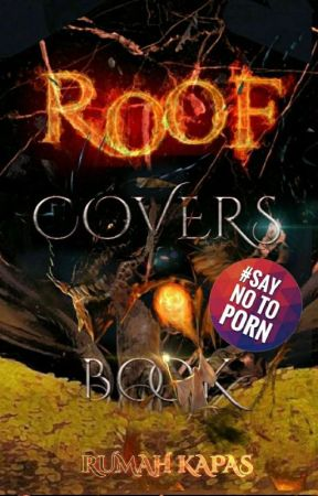 Roof; Covers Book (Covers Portofolio) [Hiatus Ngedit] by Loiruf