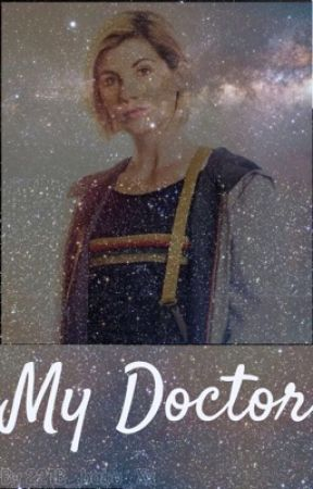 My Doctor... by Timelady4life