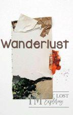 Wanderlust | An anime Crossover Story| by NarukoUzumaki727
