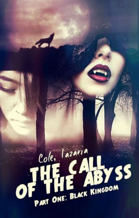 The Call Of The Abyss : Bloody Crowns  by Cole_Lazaria