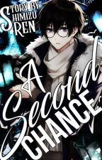 A Second Chance - BNHA ( Book 2) (Editing) by RenegadeRen