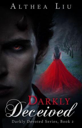 Darkly Deceived (Darkly Devoted Series, Book 2) by KateLorraine