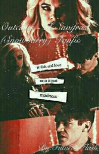 Outcasts - A Savifrost (Snowbarry) Fanfic cover