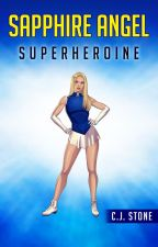 Sapphire Angel - Superheroine by CJ-Stone