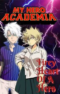 firey heart of a hero Fem-katsuki X Male Reader  cover