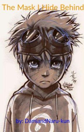 The Mask I Hide Behind by DamiandNaru-kun