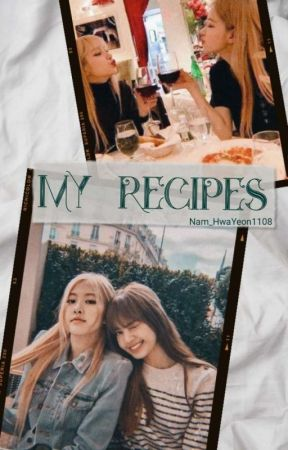 My Recipes by Nam_HwaYeon1108