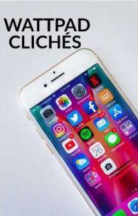 Wattpad Clichés cover